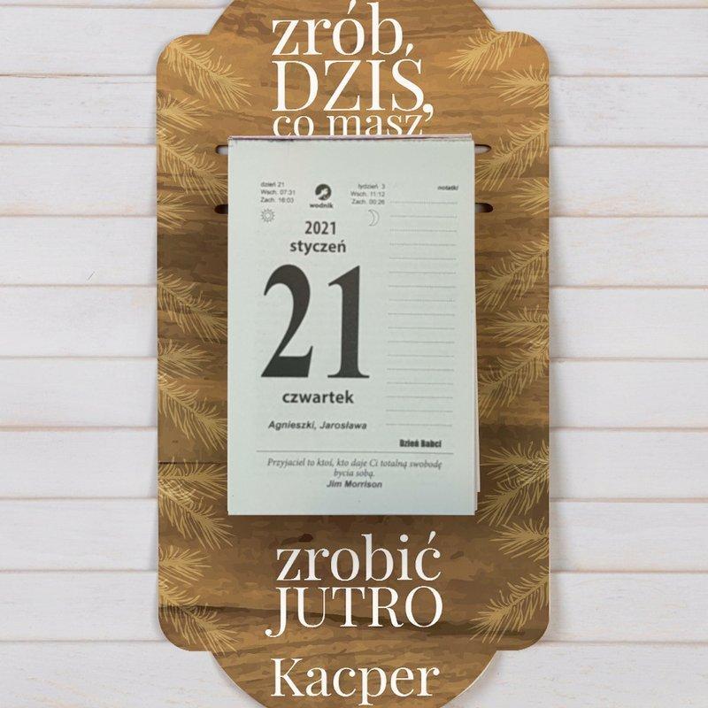 Kalendarz na deseczce z nadrukiem Zrób dziś