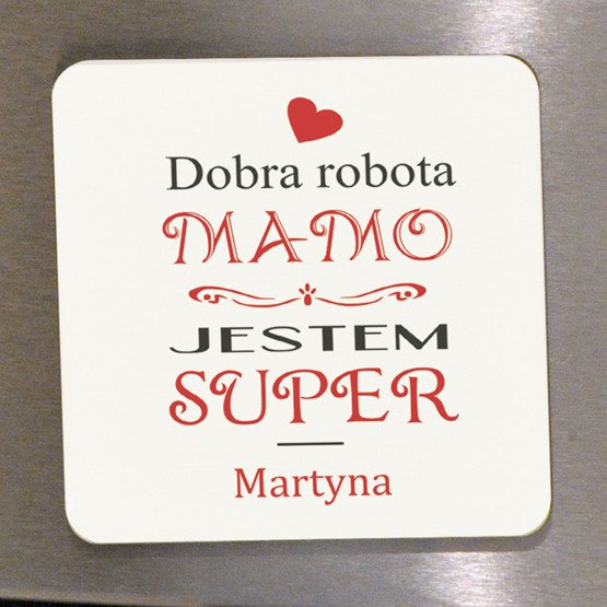 Magnes na lodówkę- Dobra Robota Mamo