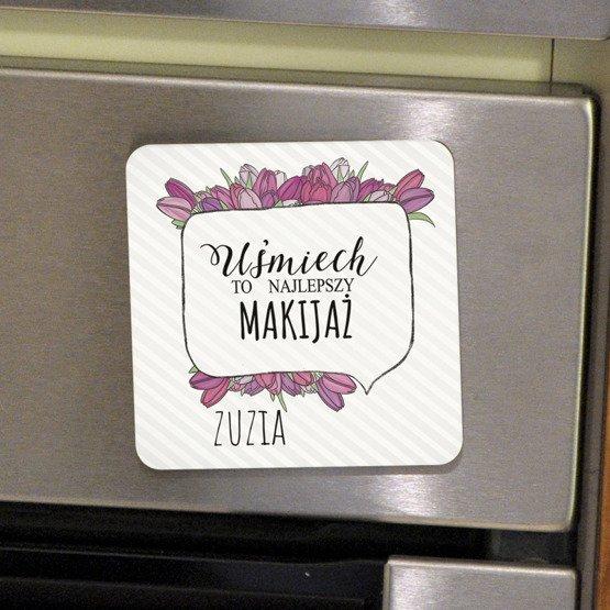 Magnes na lodówkę- uśmiech to najlepszy makijaż